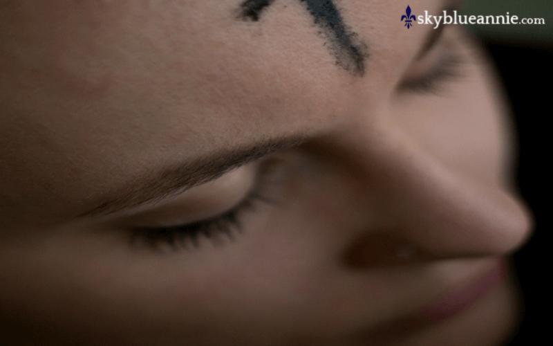 Ash Wednesday – Dreadful or Beautiful?