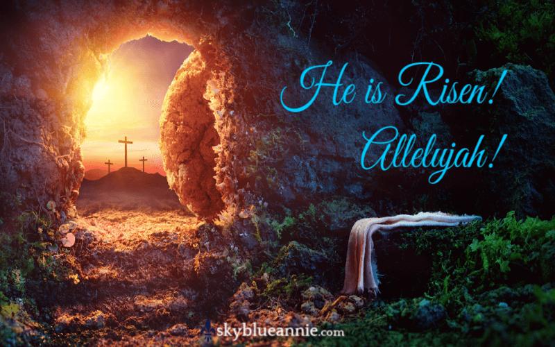 He Is RISEN! Empty Tomb