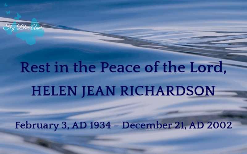 Rest in Peace, Helen Richardson The Darkest Day